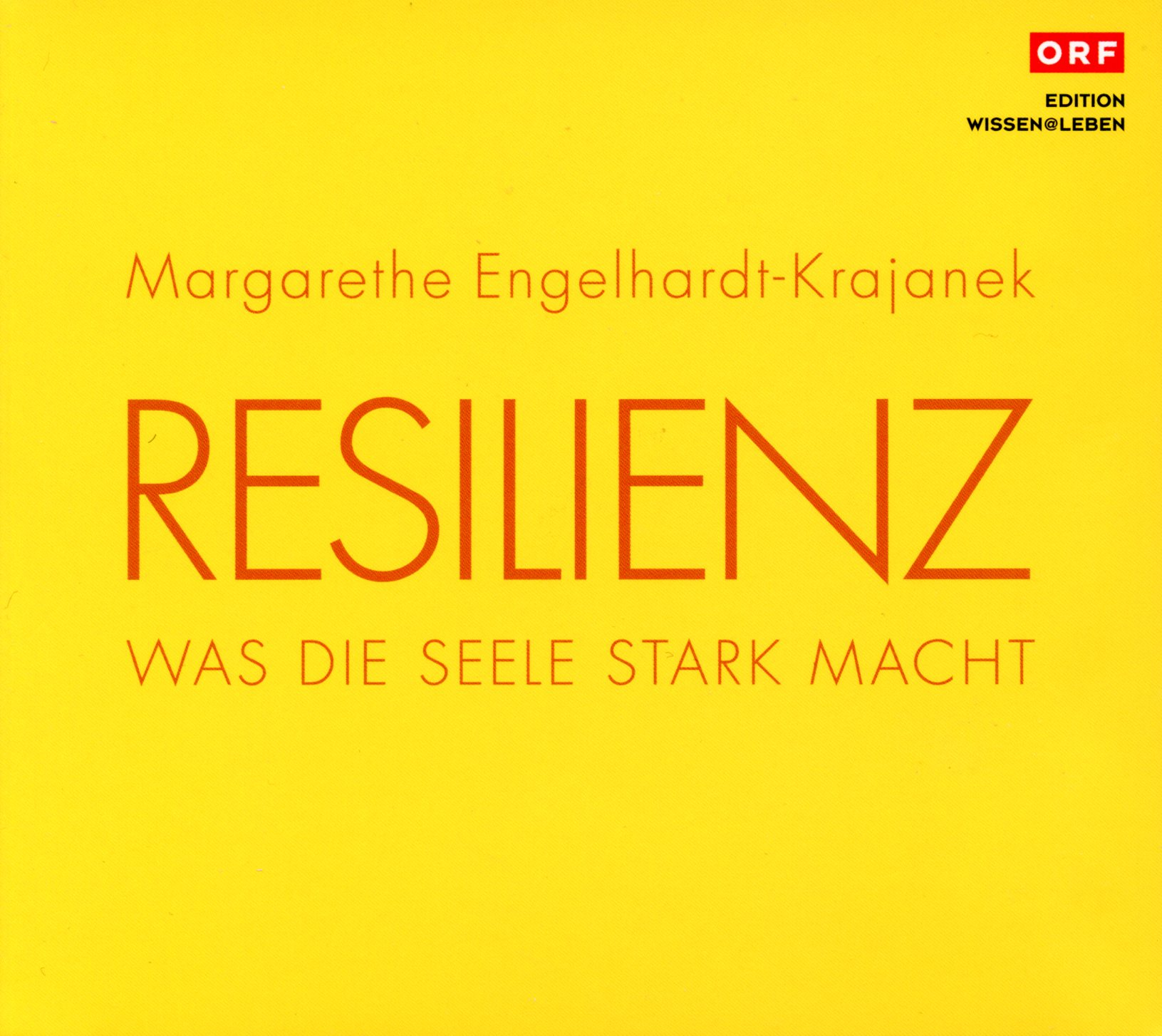 Cover Resilienz. Was die Seele stark macht (1 CD)