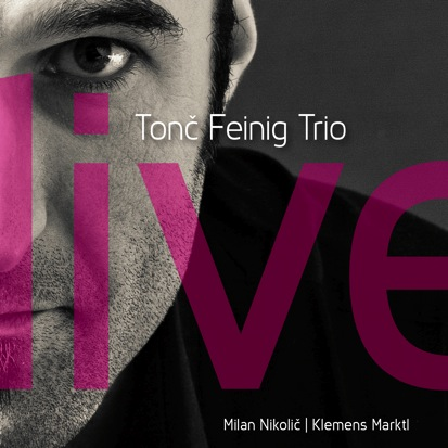 Tonc Feinig Trio Live, 1 Audio-CD